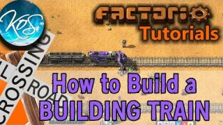 Factorio: HOW TO BUILD A BUILDING TRAIN - Tutorial, Guide